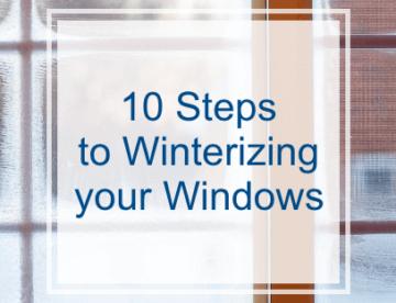 10 Steps to Winterizing your Windows