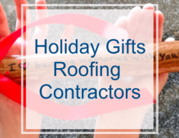Holiday Gifts for the Roofing Contractor in your Life