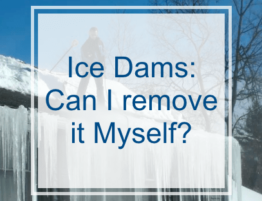 Ice Dams- Can I Remove it Myself?