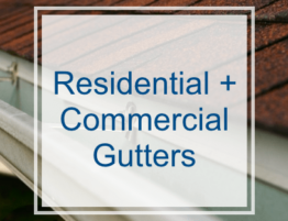 Residential and Commercial Gutters