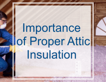 The Importance of Proper Attic Insulation