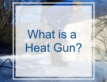 What is a Heat Gun?