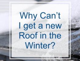 Why Can't I Get a New Roof in the Winter