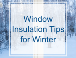Window Insulation Tips for Winter