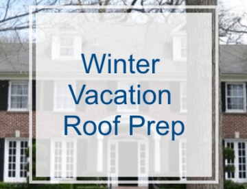 Winter Vacation Roof Preparation